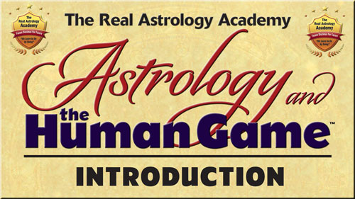 Astrology and the Human Game Introduction